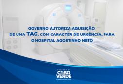 Governo autoriza aquisição de uma TAC, com caracter de urgência, para o Hospital Agostinho Neto