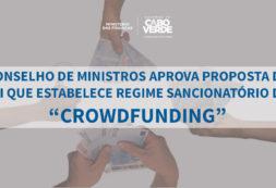 """Governo aprova proposta de lei que estabelece Regime Sancionatório do Investimento colaborativo, """"crowdfunding"""""""