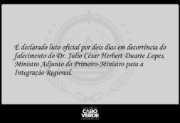 Comunicado: Declara luto oficial por dois dias em decorrência do falecimento do Dr. Júlio César Herbert Duarte Lopes