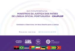 A XVI Conferência dos Ministros da Justiça dos Países de Língua Portuguesa