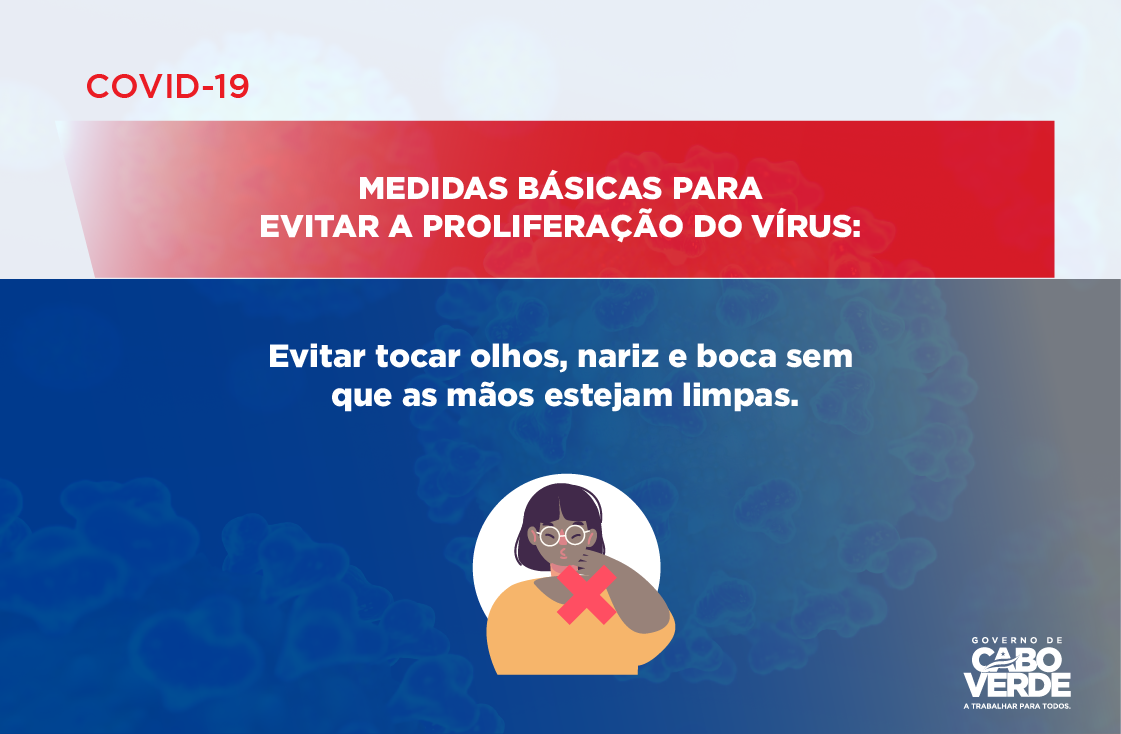 COVID 19 – MEDIDAS BÁSICAS PARA EVITAR A PROLIFERAÇÃO DO VÍRUS -04