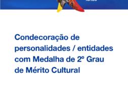 Governo galardoa 68 personalidades e grupamentos da cultura que trabalham com grandes eventos, na elevação, tradição cabo-verdiana recebem Medalha de 2º Grau de Mérito Cultural