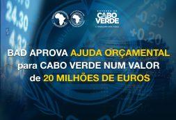 BAD aprova Ajuda Orçamental a Cabo Verde em 20 milhões de euros