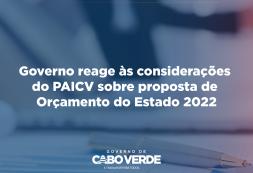 Governo reage às considerações do PAICV sobre a proposta de Orçamento do Estado de 2022
